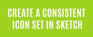 create-consistent-icon-set-sketch