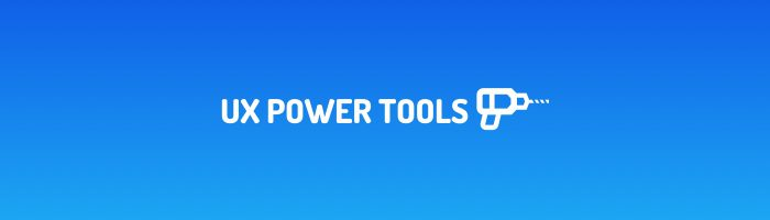 ux-power-tools