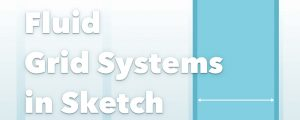 fluid-grid-systems-in-sketch-3-9